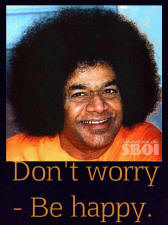 dont-worry-be-happy-sathyasai.