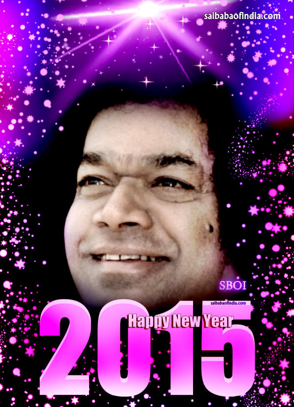 HAPPY NEW YEAR - Welcome 2015 - SATHYA SAI BABA WALLPAPERS