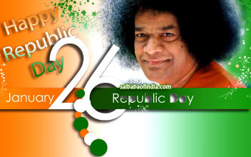 Happy Republic Day India - 26th January - Sathya Sai Baba