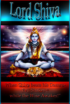 �When Shiva beats his Damru- Evil Shakes !! while the Wise Awakes!�