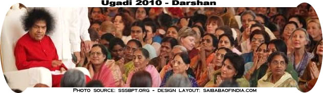 UGADI 2010 SAI BABA DARSHAN - PRASANTHI NILAYAM KULWANT HALL - AP - INDIA - SBOI WEBSITE NEWS