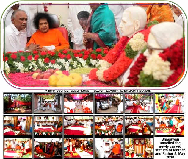 Upon reaching the Samadhi Mandir at 1647 hrs., Bhagawan unveiled the newly carved statues of Mother and Father by pulling the ribbon string, thus sanctifying the same.