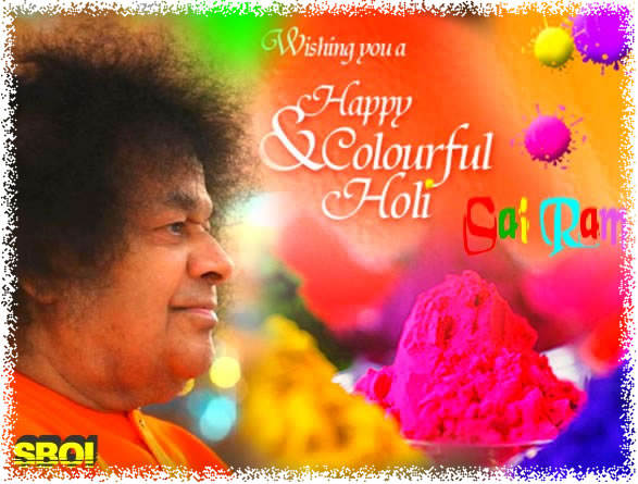 HAPPY HOLI - SRI SATHYA SAI BABA HOLI DARSHAN