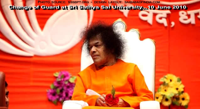 Change of Guard at Sri Sathya Sai University...10 June 2010