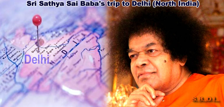 Sri Sathya Sai Baba's trip to Delhi and Shimla