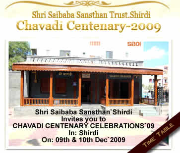 Shri Sai Baba Sansthan Shirdi Invites you to Shirdi Chavadi Centenary