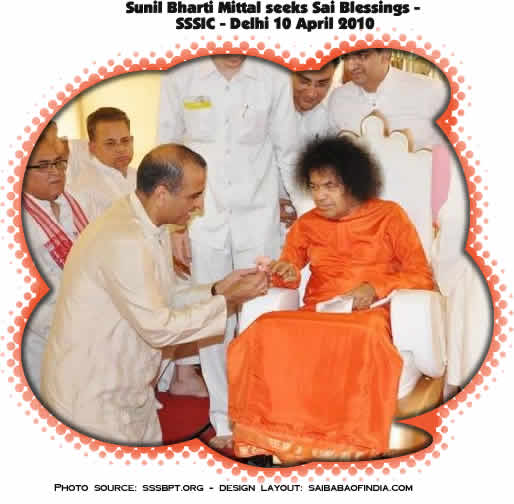 Chairman and Managing Director of Bharti Telecom that runs India's largest cellular company, Airtel, Sunil Bharti Mittal seeks Sri Sathya Sai Baba's Divine Blessings - Delhi 10 April 2010