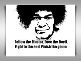 SATHYA SAI BABA -Follow-the-Master-Face-the-Devil-Fight-to-the-end-Finish-the-game