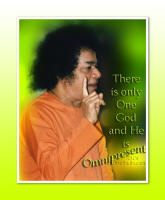 there is only one god and he is omnipresent - sathya sai baba