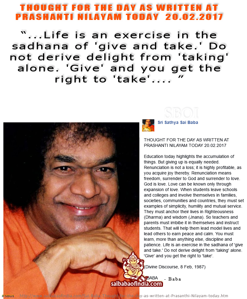 Thought For The Day As Written At Prasanthi Nilayam Today