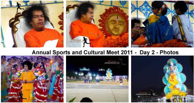 "Wed, Jan 12, 2011: Day 2- Annual Sports and Cultural Meet 2011 - ""This evening, on the second and concluding day of the Sports and Cultural Festival, Bhagawan arrived at the stadium at 1715 hrs."