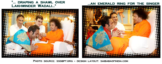Bhagawan called the singer unto Him to felicitate him by draping a shawl over him before blessing the whole troupe with safari pieces. - Next to come was an emerald ring for the singer