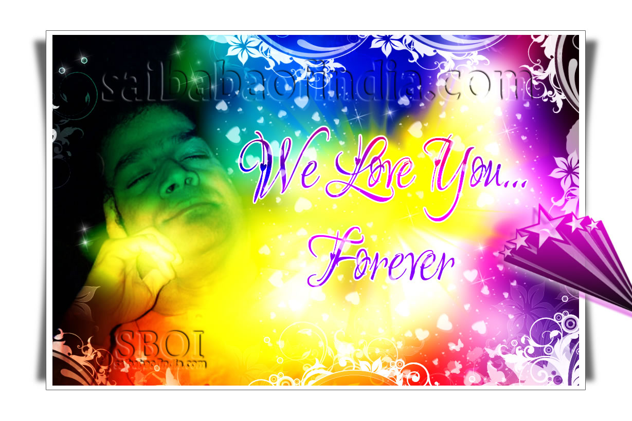 We love you forever sri sathya sai baba jpg