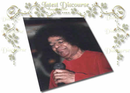 Latest Discourse - Sai Baba