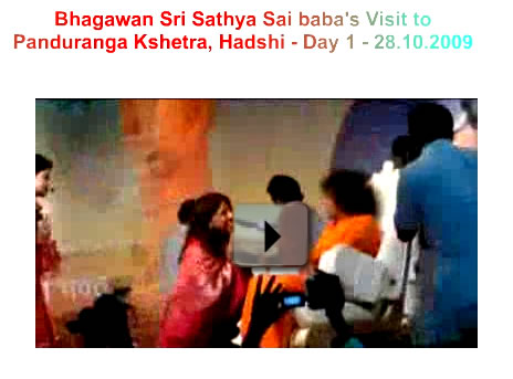 Video - day-1-sai-baba-visit-to-hadshi-281009