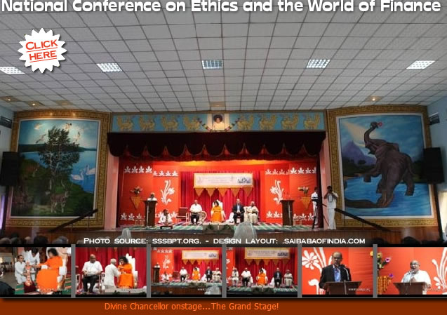 Prasanthi Nilayam is hosting a two-day National Conference on Ethics and the World of Finance