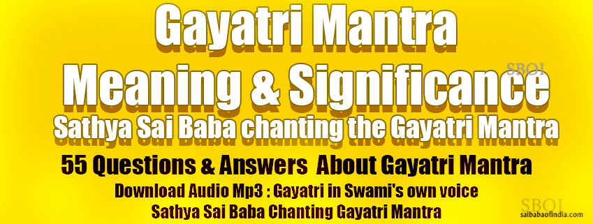 Gayatri Mantra - A Universal Prayer - Meaning & Significance