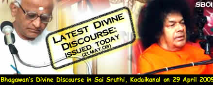 divine_discourse_at_kodaikanal_29 April 09