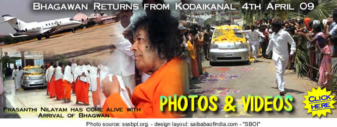 Bhagawan Returns from Kodaikanal...2009