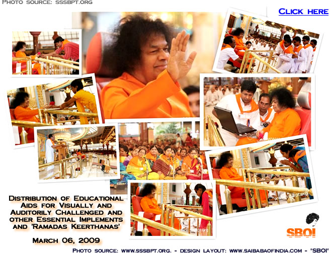 SATHYA SAI BABA - Distribution of Educational Aids for Visually and Auditorily Challenged and other Essential Implements and 'Ramadas Keerthanas' - March 06, 2009