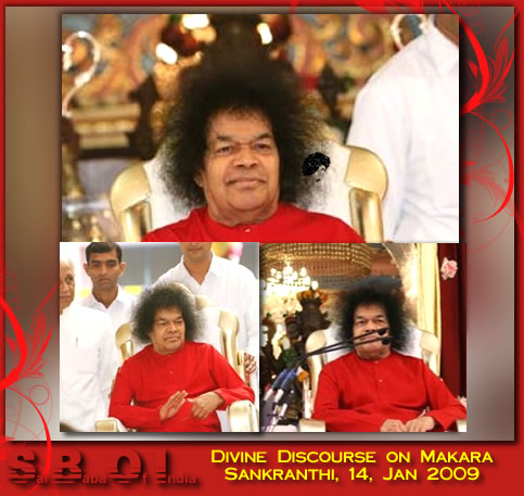 Divine Discourse on Makara Sankranthi, 14, Jan 2009